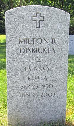 Milton R Dismukes
