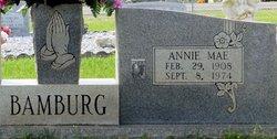 Annie Mae <I>BAMBURG</I> Bamburg