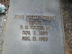 """John Porter Torbet """"Portie"""" Tucker"""