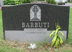 Charles M Barbuti, Sr