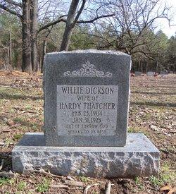 Willie <I>Dickson</I> Thatcher