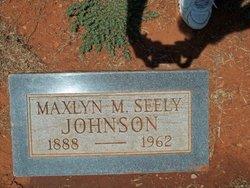 Maxlyn Maud <I>Seely</I> Johnson
