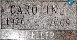 Caroline <I>Bremser Schellinger</I> Mueller