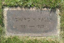 Edward W. Kaley