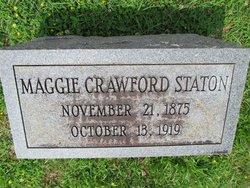 Maggie <I>Crawford</I> Staton
