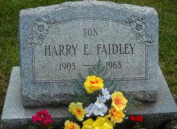 Harry E Faidley