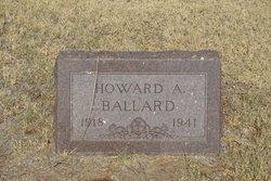 Howard A Ballard