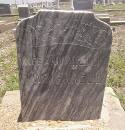 (Wife & Child of J.W.) Merrell