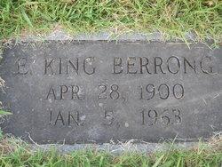 """Ephraim King """"E.K."""" Berrong Sr."""