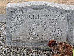 Julie <I>Wilson</I> Adams