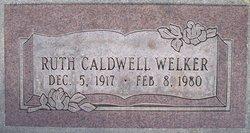 Ruth <I>Caldwell</I> Welker