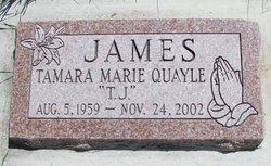 """Tamara Marie """"TJ"""" <I>Quayle</I> James"""