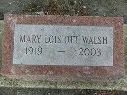 Mary Lois <I>Carmon</I> Ott Walsh