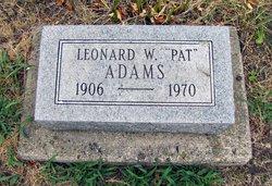"""Leonard W """"Pat"""" Adams"""