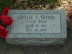 "Orville Leroy ""Uncle Buck"" Taylor"
