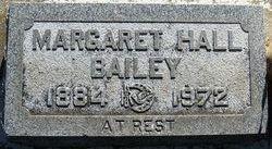 Margaret <I>Hall</I> Bailey