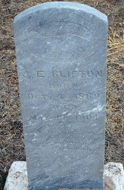 """James Edwin """"J.E."""" Clifton"""
