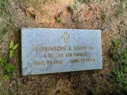 """Robinson R. """"Robin"""" Bain, Jr"""