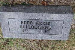 Anna <I>McKee</I> Willoughby