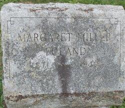 Margaret <I>Miller</I> Foland