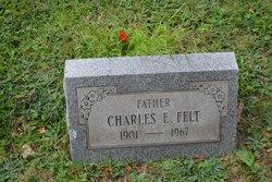 Charles E Felt