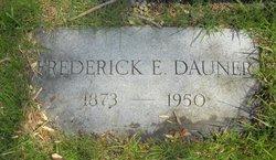 Frederick E Dauner