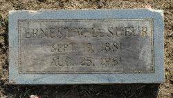 Ernest W LeSueur