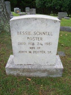 Bessie <I>Schnell</I> Foster