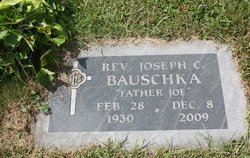 "Rev Fr Joseph C ""Father Joe"" Bauschka"