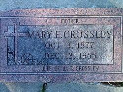 Mary E <I>Wilson</I> Crossley