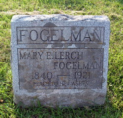 Mary E. <I>Lerch</I> Fogelman