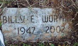 Billy E Worth