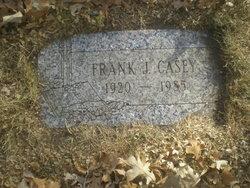"Francis Joseph ""Frank"" Casey"