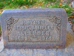 Bessie <I>Hickman</I> Samples, Allender