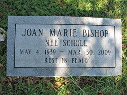 Joan Marie <I>Scholl</I> Bishop