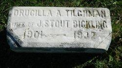 Drucilla A. <I>Tilghman</I> Bickling