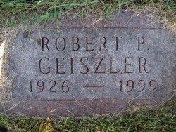 Robert Paul Geiszler, Sr