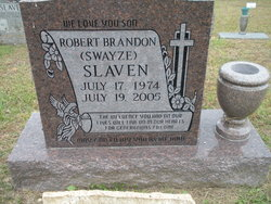 Robert Brandon Swayze Slaven 1974 2005 Find A Grave Memorial