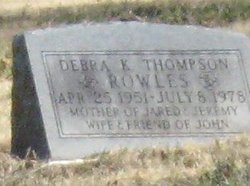 Debra K <I>Thompson</I> Rowles