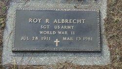 """Roy R. """"R J"""" Albrecht"""