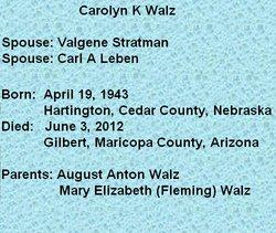 """Carolyn K """"Carol"""" <I>Walz</I> Leben"""
