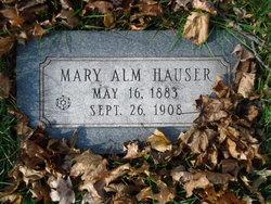 Mary <I>Alm</I> Hauser