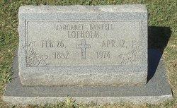 Margaret <I>Banfell</I> Lofholm