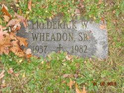 Frederick W Wheadon, Sr