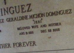"Geraldine ""Jeri"" <I>Michon</I> Dominguez"