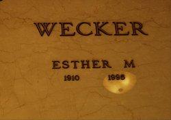 Esther M. Wecker