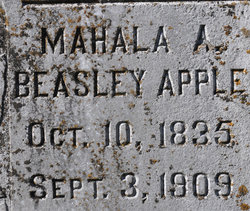 "Mahala A. ""Haley"" <I>Beasley</I> Apple"