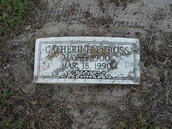 Catherine E. <I>Sadler</I> Ross