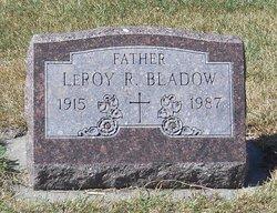 LeRoy R Bladow
