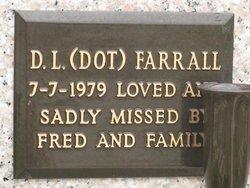 """D L """"Dot"""" Farrall"""